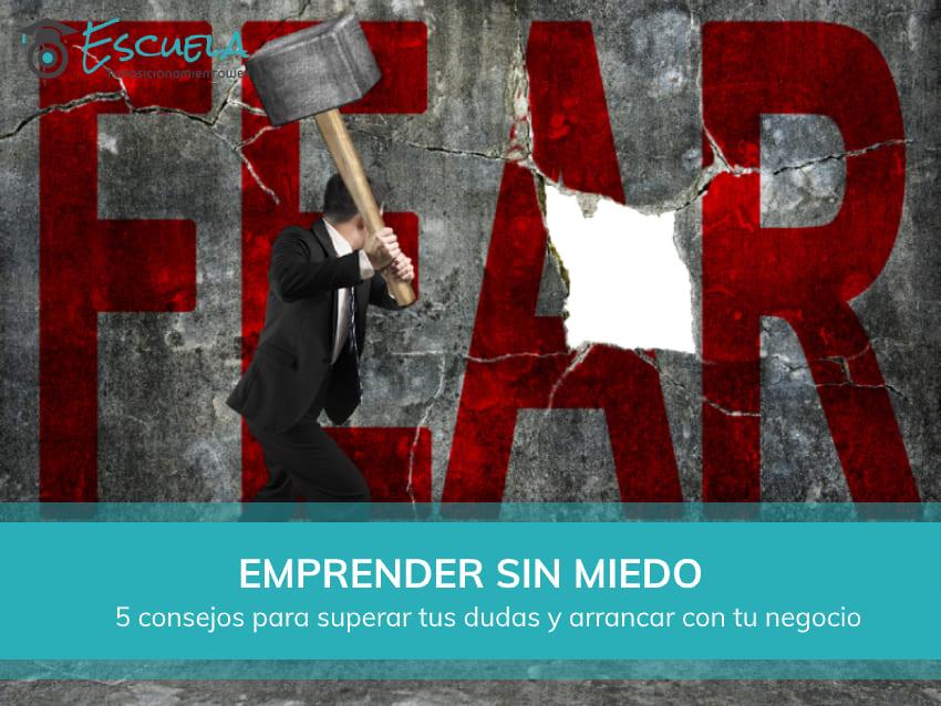 emprender sin miedo