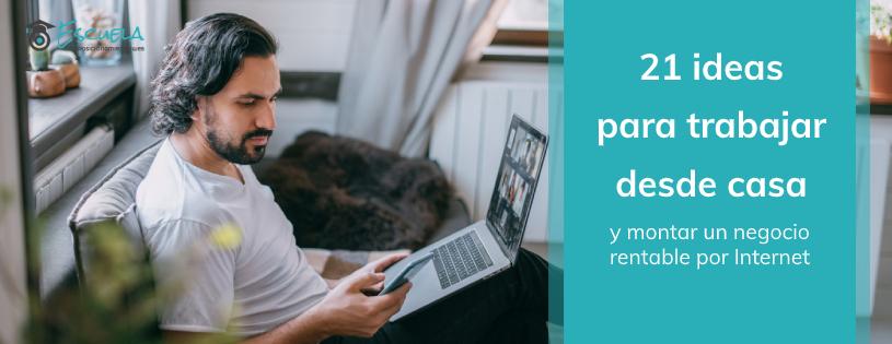ideas trabajar desde casa por internet