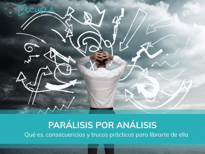 que es la paralisis por analisis