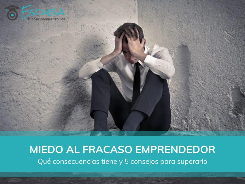 miedo fracaso emprendedor