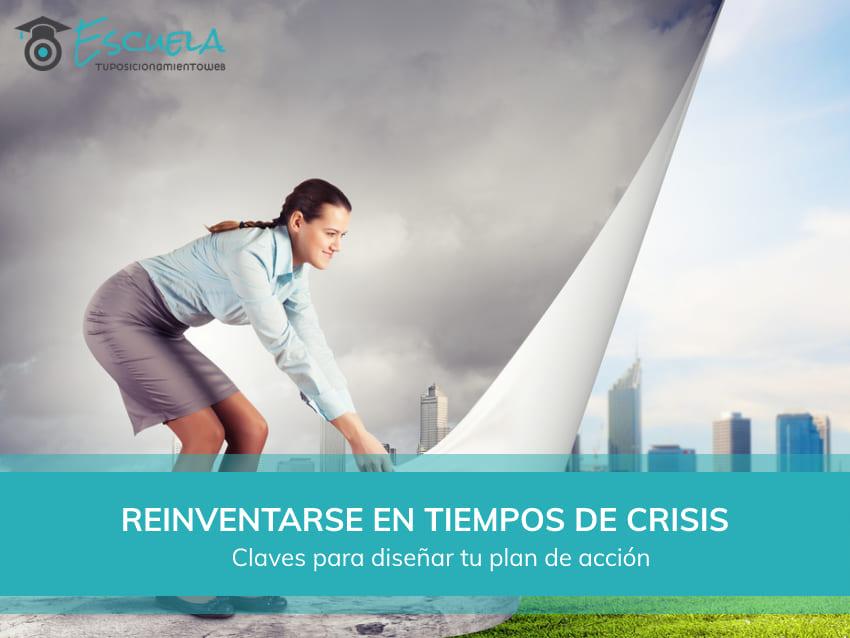 como reinventarse en tiempos de crisis